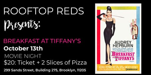 Rooftop Reds Presents: Breakfast at Tiffany's