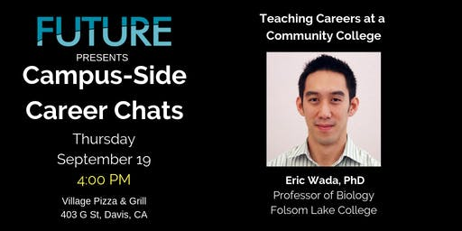 FUTURE Campus-Side Career Chats: Eric Wada, Ph.D.