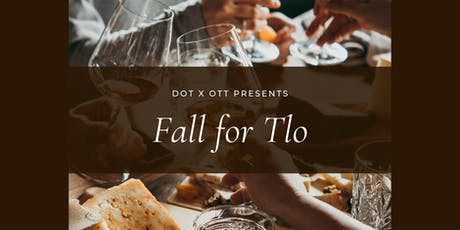 dot x ott presents: Fall for Tlo tickets