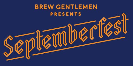 Brew Gentlemen Septemberfest