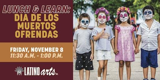 Lunch & Learn: Dia de los Muertos-Cultural Origins