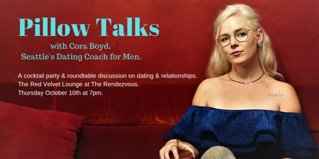 Pillow Talks: A Cocktail Party & Roundtable Discussion on Dating tickets