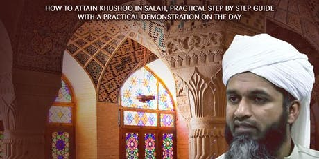 Salah and Khushu: FREE Seminar in Manchester with Shaykh Hasan Ali!  tickets