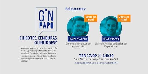 GNPapo | Chicotes, cenouras ou nudges?