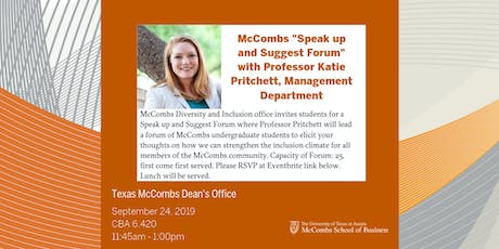 "McCombs ""Speak up and Suggest Forum"" with Professor Katie Pritchett, Management Department tickets"