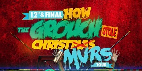 How The Grouch Stole Xmas w/Murs tickets