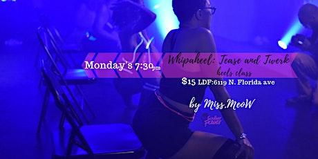 Whipaheels: Tease and Twerk heels dance class tickets