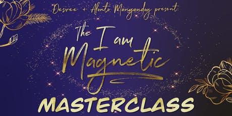 I Am Magnetic Masterclass tickets