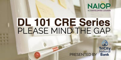 DL CRE 101 Series: Please Mind the Gap