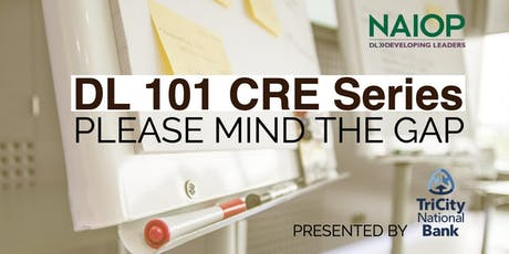 DL CRE 101 Series: Please Mind the Gap tickets