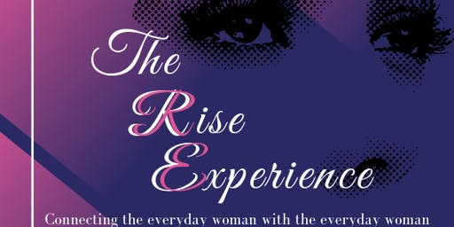 The Rise Experience one day women's event, both radical and life changing