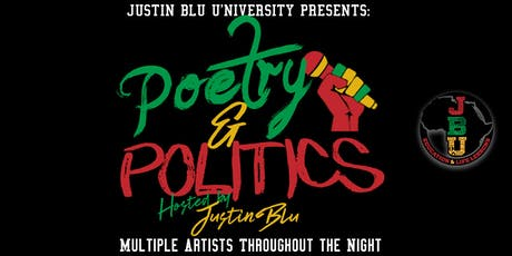 Poetry and Politics, Hosted by Justin Blu tickets