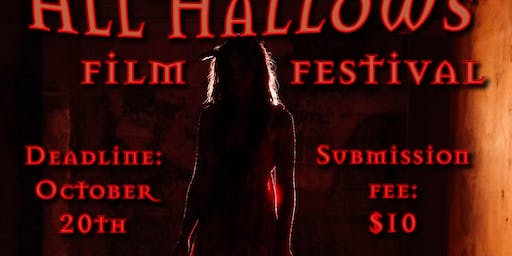 All Hallows Film Festival (call for entries)