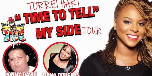"""It's Time To Tell My Side Tour"" Torrei Hart Featuring Omar Terrell"