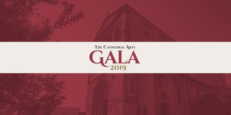 The Cathedral Arts Gala 2019 tickets