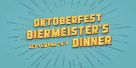 Oktoberfest Biermeister's Dinner tickets