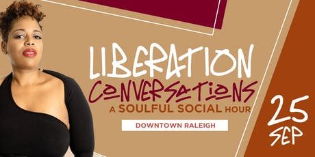 "Liberation Conversations: ""The Weight of Relationships"" tickets"
