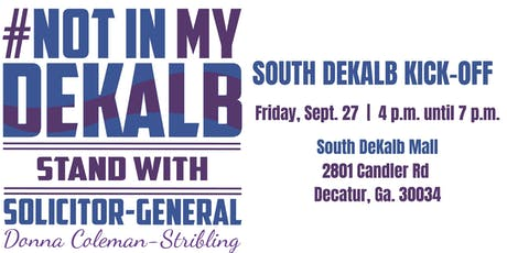 #NotinMyDeKalb: South DeKalb Kick-Off tickets