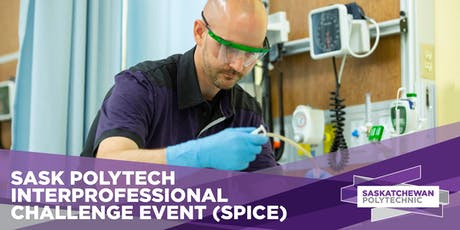SPICE: Sask Polytech Interprofessional Challenge (Amazing Race Style)-Oct.5th 2019 tickets