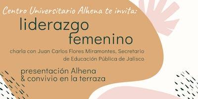 Charla sobre el Liderazgo Femenino con Juan Carlos Flores Miramontes