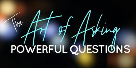 The Art of Asking Powerful Questions ~ KW Boise ~ October 18, 2019 tickets