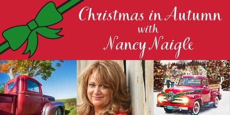 Christmas in Autumn with Nancy Naigle tickets