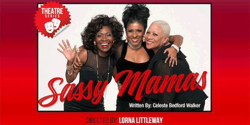 Sassy Mamas - Special Brunch & Matinee Show