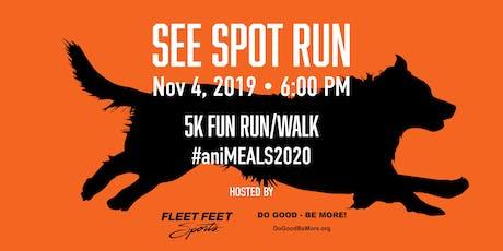 See Spot Run - Fun Run/Walk to benefit #aniMEALS2020 tickets