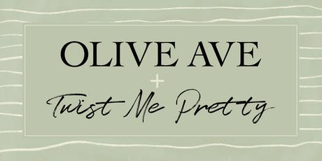 Olive Ave X Twist Me Pretty Launch tickets