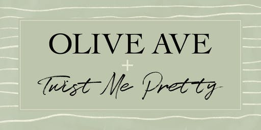 Olive Ave X Twist Me Pretty Launch