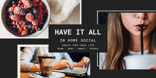 Your Ideal Life - Have it All Social