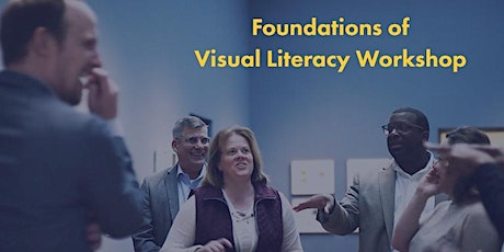Foundations of Visual Literacy 2 Day Workshop tickets