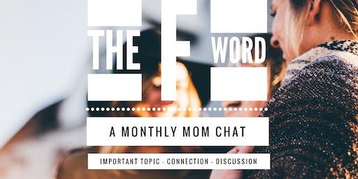 F Word - Family - Struggles, Successes, Strategies