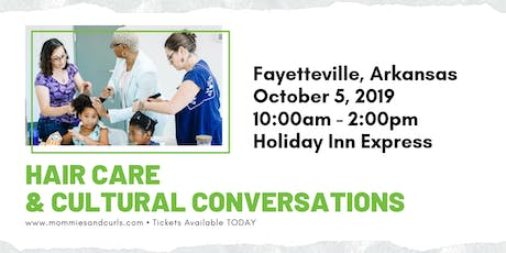 Hair Care & Cultural Conversations Workshop - Fayetteville tickets