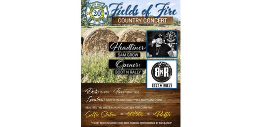 WMVFC Fields of Fire Country Concert featuring Sam Grow and Boot N Rally