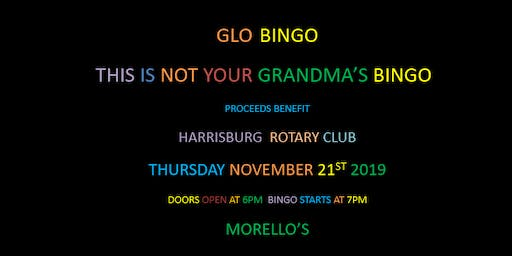 Harrisburg Rotary presents Glo Bingo 11/21