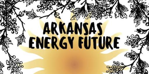 Arkansas Energy Future Campaign Kickoff