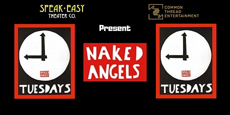 Naked Angels' Tuesdays @ 9  Cold Reading Series for Writers and Actors tickets