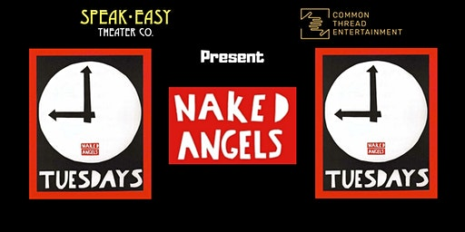 Naked Angels' Tuesdays @ 9  Cold Reading Series for Writers and Actors