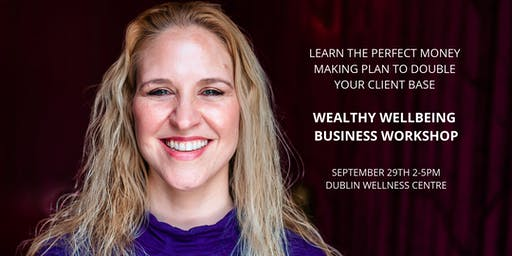 Wealthy Wellbeing Business Workshop