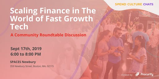 Spend Culture Chats: Scaling Finance in The World of Fast Growth Tech