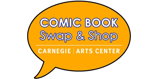 Carnegie Comic Book Swap & Shop Registration - DEADLINE EXTENDED