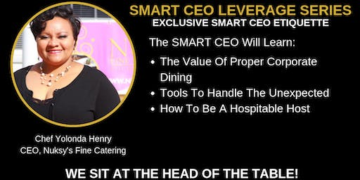 Breakfast with SMART CEO's Leverage Series featuring Chef Yolonda Henry