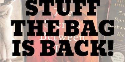 Stuff The Bag is Back