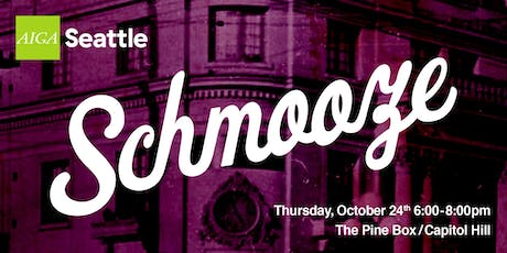 AIGA Seattle Schmooze: October 2019 tickets