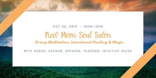 October New Moon Soul Salon