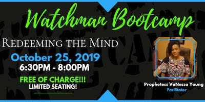 """Watchman Bootcamp: """"Redeeming the Mind"""""""