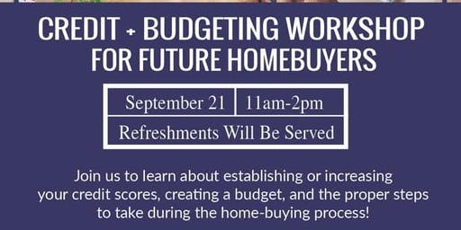Credit And Budgeting Workshop For Future Home Buyers