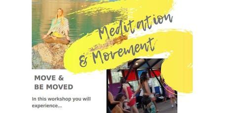 Meditation & Movement tickets