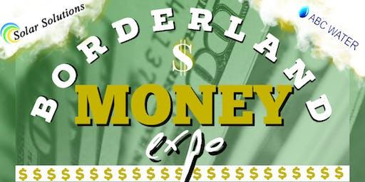 BORDERLAND MONEY EXPO